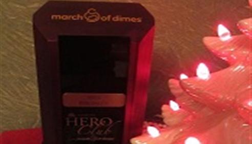 Lyle Radloff - <pre>March of Dimes Hero Club Award!</pre>